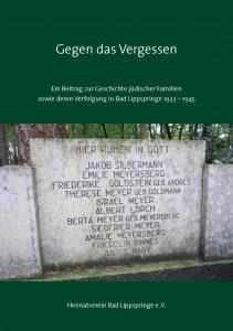 """Titelseite der Sonderausgabe """"Gegen das Vergessen"""" - Ein Beitrag zur Geschichte jüdischer Familien sowie deren Verfolgung in Bad Lippspringe 1939 - 1945"""